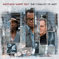 Matthew Shipp - Conduct Of Jazz