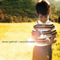 Steven Gellman - Peaceful World [Digipak]
