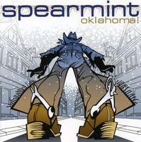 Spearmint - Oklahoma