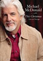 Michael McDonald - This Christmas Live in Chicago