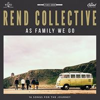 Rend Collective - As Family We Go (Uk)