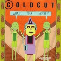 Coldcut - What's That Noise (Uk)