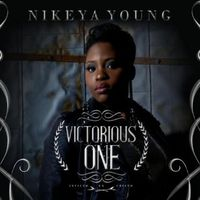 Nikeya Young - Victorious One