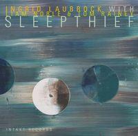 Ingrid Laubrock - Sleepthief