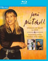 Joni Mitchell - Joni Mitchell: Woman of Heart and Mind / Painting With Words and Music