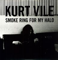 Kurt Vile - Smoke Ring For My Halo [Vinyl]