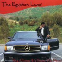 Egyptian Lover - King of Ecstasy: Greatest Hits