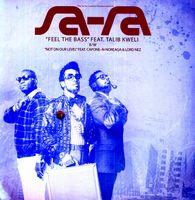 Sa-Ra Creative Partners - Feel the Bass / Not on Our Level