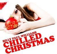 Billy Paul Williams - Chilled Christmas