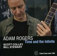 Adam Rogers - Time and The Infinite