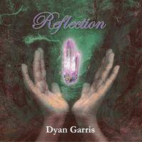 Dyan Garris - Reflection