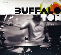 Buffalo Tom - Skins [Deluxe Edition]