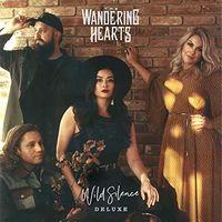 Wandering Hearts - Wild Silence [Deluxe] (Uk)