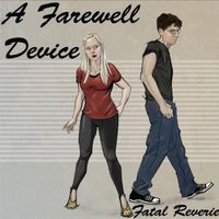 A Farewell Device - Fatal Reverie - Ep