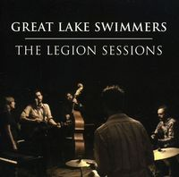 Great Lake Swimmers - Legion Sessions (Uk)