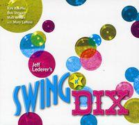 Jeff Lederer - Swing N Dix