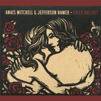 Anais Mitchell - Child Ballads [LP]