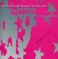 Le Stelle Di Mario Schifano - Dedicato A