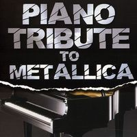 Piano Tribute Players - Piano Tribute To Metallica