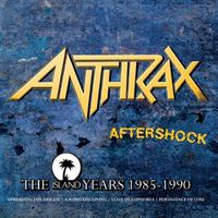 Anthrax - Aftershock-The Island Years 1985-1990 [Import]