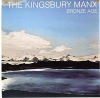 Kingsbury Manx - Bronze Age