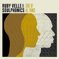 Ruby Velle & The Soulphonics - State Of All Things [LP]