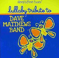 Dave Matthews Band - Sleepytime Tunes: Dave Matthews Band Lul