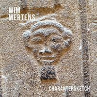 Wim Mertens - Charaktersketch