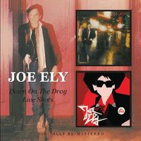 Joe Ely - Down On The Drag/Live Shots [Import]