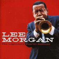 Lee Morgan - Legendary Quartet Sessions [Import]