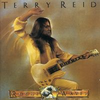 Terry Reid - Rogue Waves [Import]