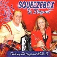 Squeezebox - Squeezebox By Request (Feat. Ted Lange & Mollie B)