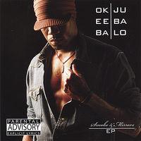 Okeeba Jubalo - Smoke & Mirrors Ep