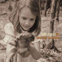 Kristina Jacobsen - Three Roses