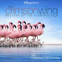 Cinematic Orchestra - Crimson Wing: Mystery Of The Flamingos Soundtrack [Import]