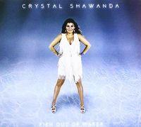 Crystal Shawanda - Fish Out Of Water (Can)