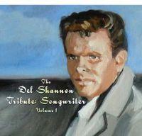 Del Shannon - Del Shannon: Songwriter 1 / Various