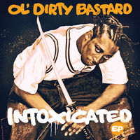 Ol' Dirty Bastard - Intoxicated [RSD 2019]