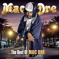 Mac Dre - Best Of Mac Dre, Vol. 5