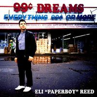 Eli 'Paperboy' Reed - 99 Cent Dreams [LP]