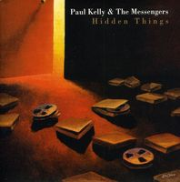 Paul Kelly - Hidden Things [Import]