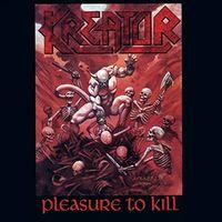 Kreator - Pleasure To Kill