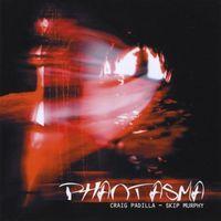 Craig Padilla - Phantasma