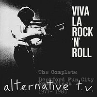 Alternative Tv - Viva La Rock 'n' Roll:Complete Deptford Fun City R