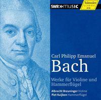 Laurent Albrecht Breuninger - C.P.E. Bach: Works For Violin And Pianoforte