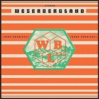 Weserbergland - Sehr Kosmisch Ganz Progisch (Uk)