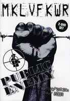 Public Enemy - Revolverlutiontour 2003