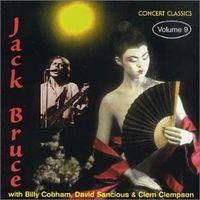 Jack Bruce - Concert Classics Vol 9