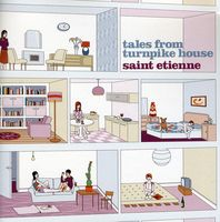 Saint Etienne - Tales From Turnpike House (Remastered) [Import]