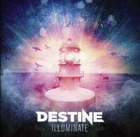 Destine - Illuminate